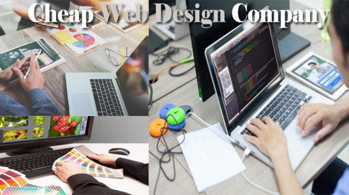 Tips on Hiring a Cheap Web Design Company
