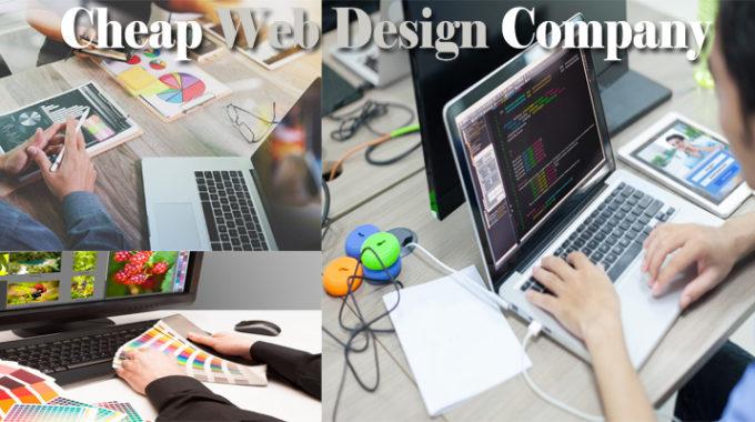 Tips on Hiring a Cheap Web Design Company